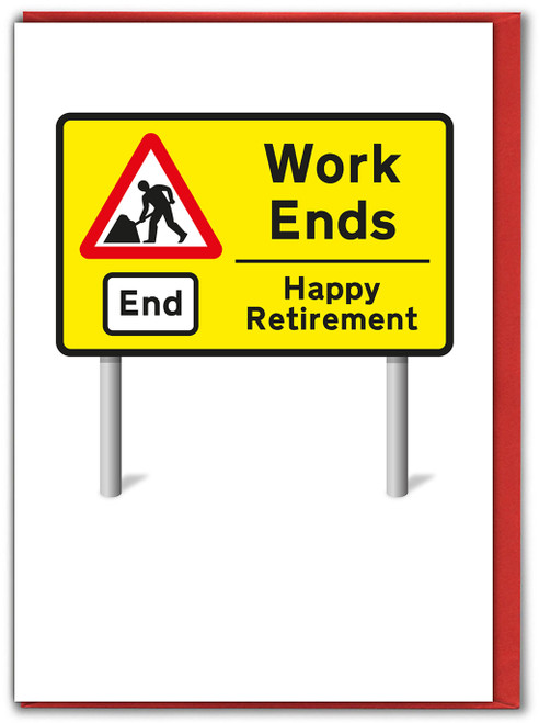 Work Ends Retirement Card