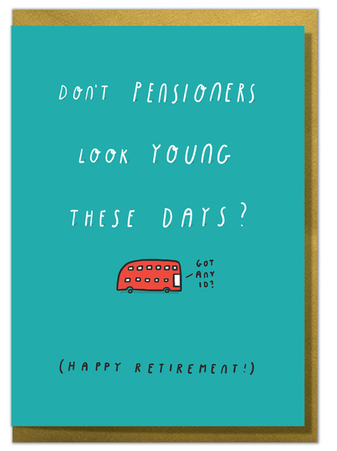 Pensioners Look Young Greeting Card