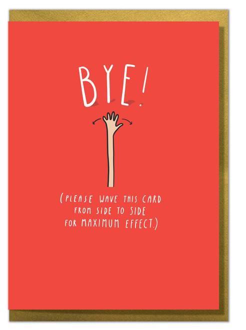 Leaving Bye Greeting Card