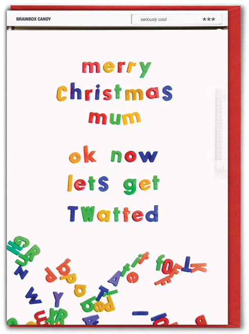Mum Lets Get Twatted Christmas Card