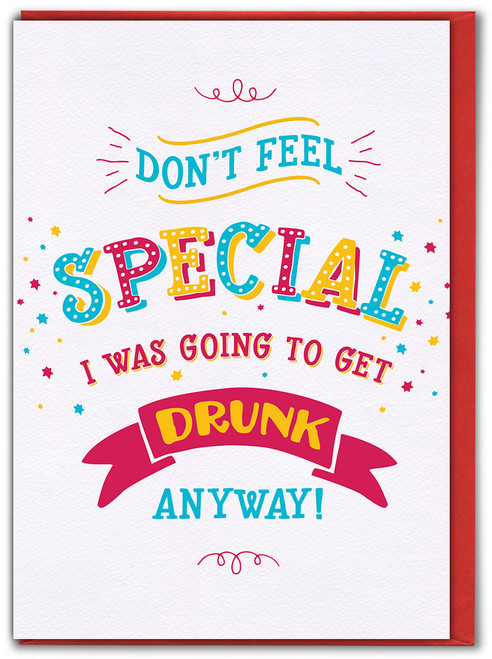 Don't Feel Special Birthday Card