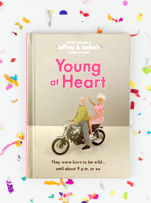Jeffrey & Janice Young At Heart Book