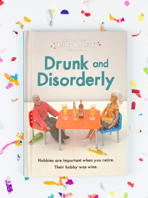 Jeffrey & Janice Drunk And Disorderly Book