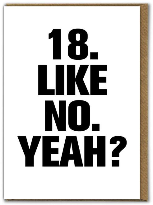 18 Like No Yeah