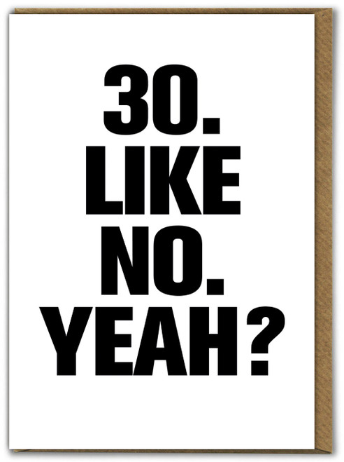 30 Like No Yeah