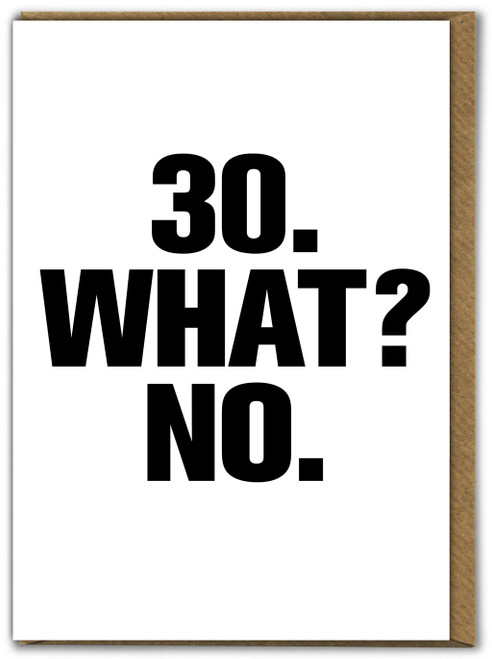 30 What No