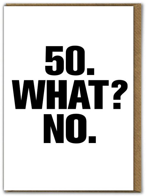 50 What No