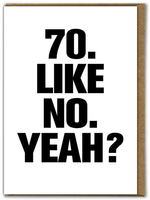 70 Like No Yeah