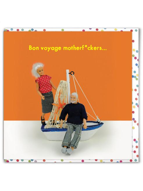 Bon Voyage Motherf*ckers
