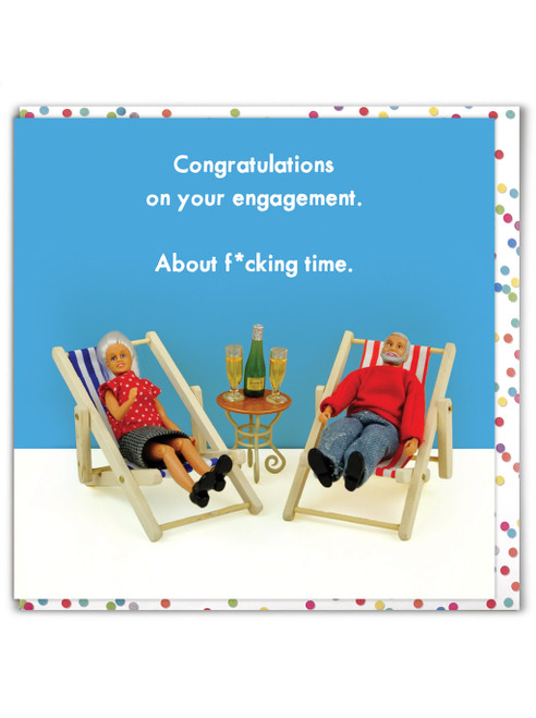 Engagement About F*cking Time