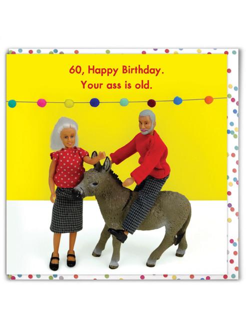 60 Old Ass
