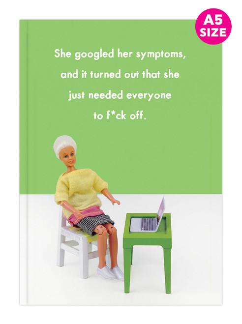 Googled Symptoms A5 Notebook