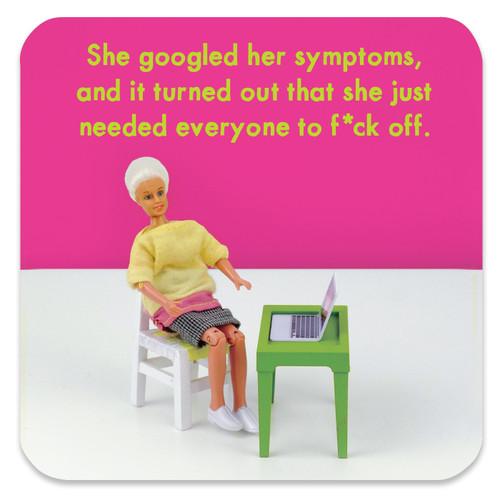 Googled Symptoms Coaster