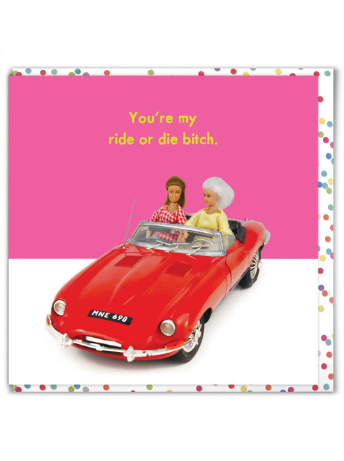 Ride Or Die Bitch