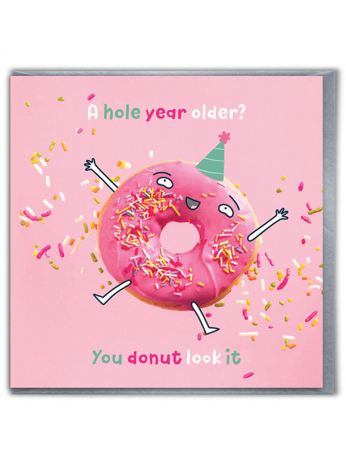 You Donut Look It Card