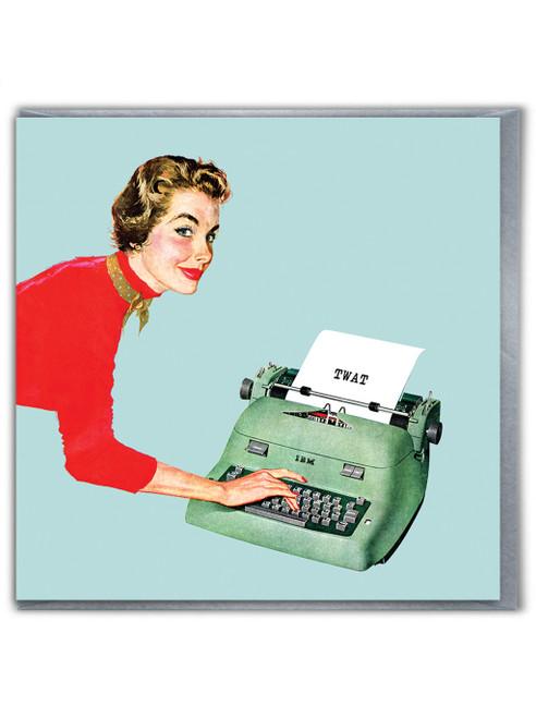 Twat Typewriter Card