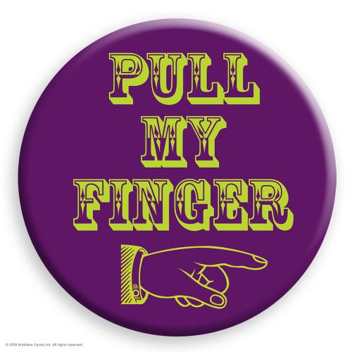 Pull My Finger Badge