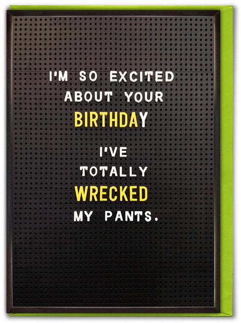 Wrecked Underwear Birthday Card