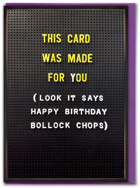 Bollock Chops Birthday Card