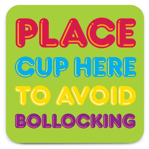Avoid Bollocking Rude Coaster