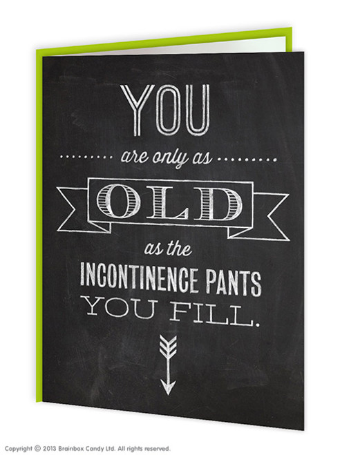 Incontinence Pants Birthday Card