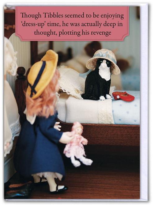 Tibbles Revenge Birthday Card