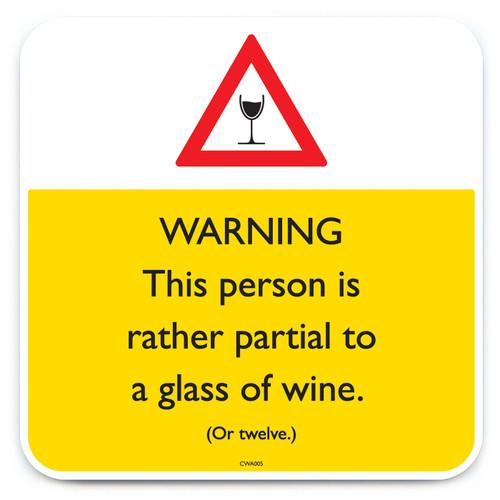 Partial To Wine Coaster