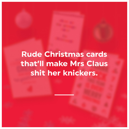 click here to shop rude xmas cards