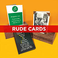Click here to shop our Rude cards