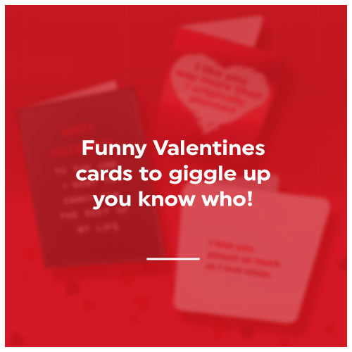 Click here to shop our funny valentines cards