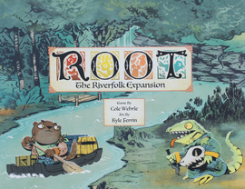 Buy Root: The Riverfolk Expansion,  and other brilliant board game expansions from Out of Town Games