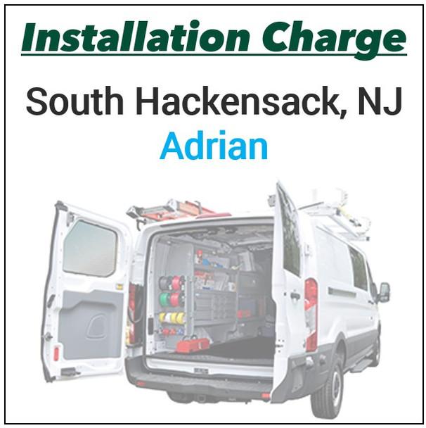 "Installation Charge - NJ ""ADRIAN"""