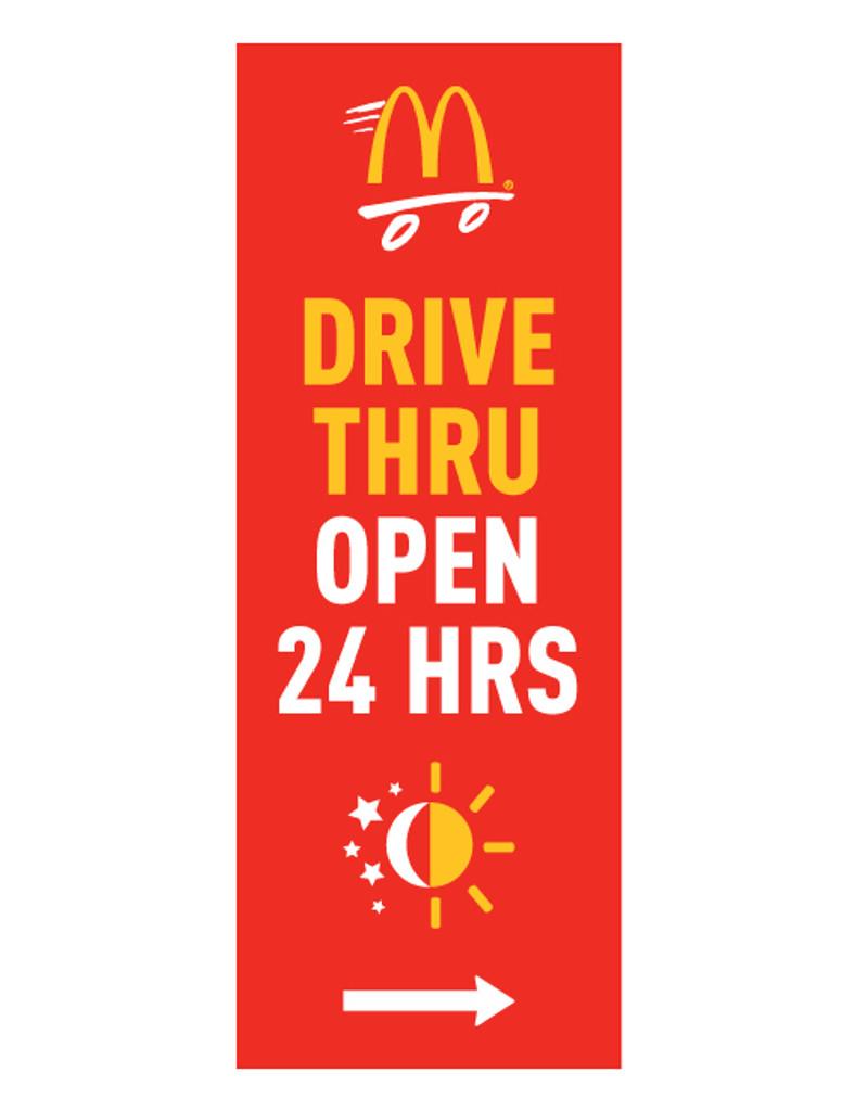 """McDonald's 3'x8' Lamppost Banner """"Drive Thru Open 24 Hrs"""" Red (Arrow)"""