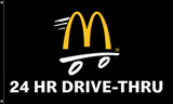 "McDonald's Flag ""24 Hr Drive-Thru"" Black"