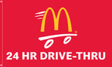 "McDonald's Flag ""24 Hr Drive-Thru"" Red"