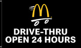 "McDonald's Flag ""Drive-Thru Open 24 Hours"" Black"