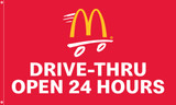 "McDonald's Flag ""Drive-Thru Open 24 Hours"" Red"