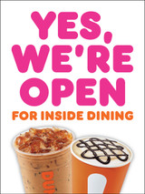 "Dunkin' 3'x4' ""We're Open"" Poster"