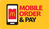 """McDonald's Flag """"Mobile Order & Pay"""""""