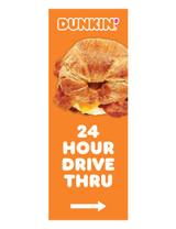 """Dunkin' 3'x8' Lamppost Banner """"24 Hour Drive Thru"""" Arrow Orange"""
