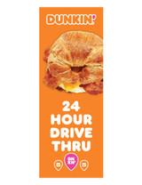 """Dunkin' 3'x8' Lamppost Banner """"24 Hour Drive Thru"""" Orange"""