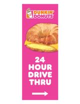 "Dunkin' Donuts 3'x8' Lamppost Banner ""24 Hour Drive Thru"" Arrow Pink"
