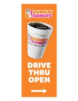 "Dunkin' Donuts 3'x8' Lamppost Banner ""Drive Thru Open"" Arrow Orange"