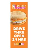 "Dunkin' Donuts 3'x8' Lamppost Banner ""Drive Thru Open 24 Hrs"" Orange"