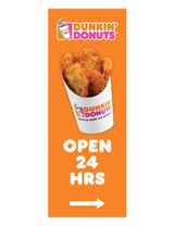 "Dunkin' Donuts 3'x8' Lamppost Banner ""Open 24 Hrs"" Arrow Orange"