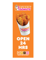 "Dunkin' Donuts 3'x8' Lamppost Banner ""Open 24 Hrs"" Orange"