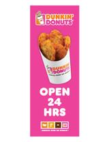 "Dunkin' Donuts 3'x8' Lamppost Banner ""Open 24 Hrs"" Pink"