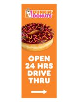 "Dunkin' Donuts 3'x8' Lamppost Banner ""Open 24 Hrs Dive Thru"" Arrow Orange"
