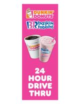 """DD & BR 3'x8' Lamppost Banner """"24 Hour Drive Thru"""""""