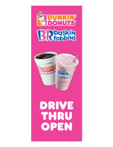 "DD & BR 3'x8' Lamppost Banner ""Drive Thru Open"""